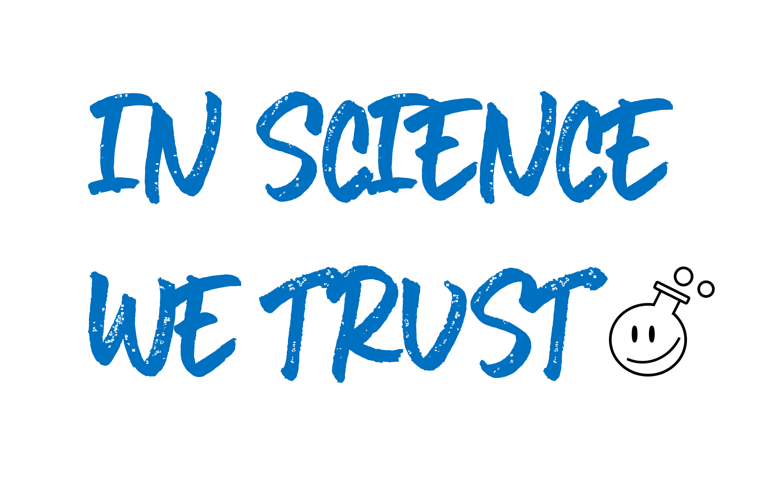 image with text in science we trust in pink